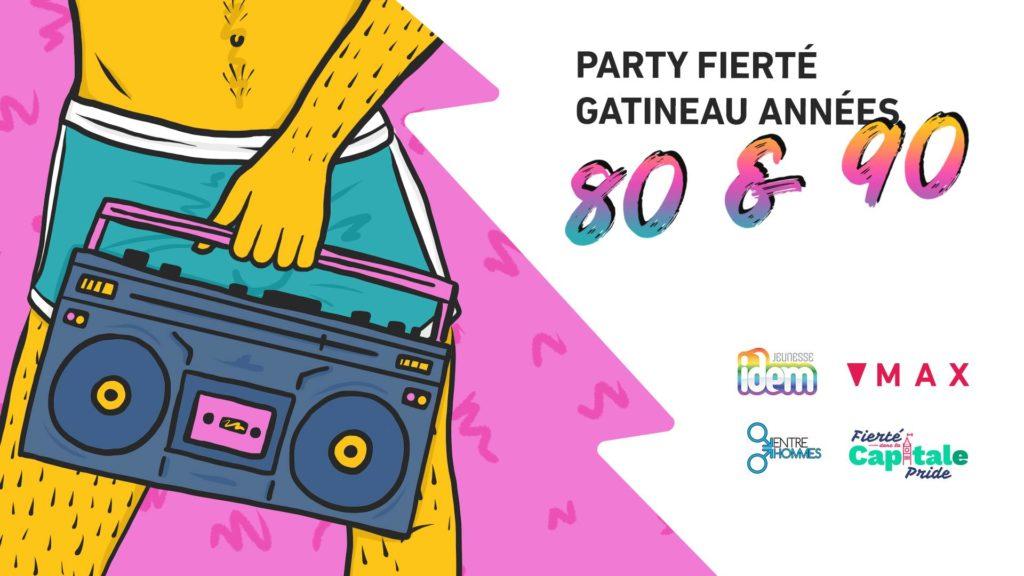 80 90's Pride Party super fun Queer men health dance party Pride 2018 Ottawa