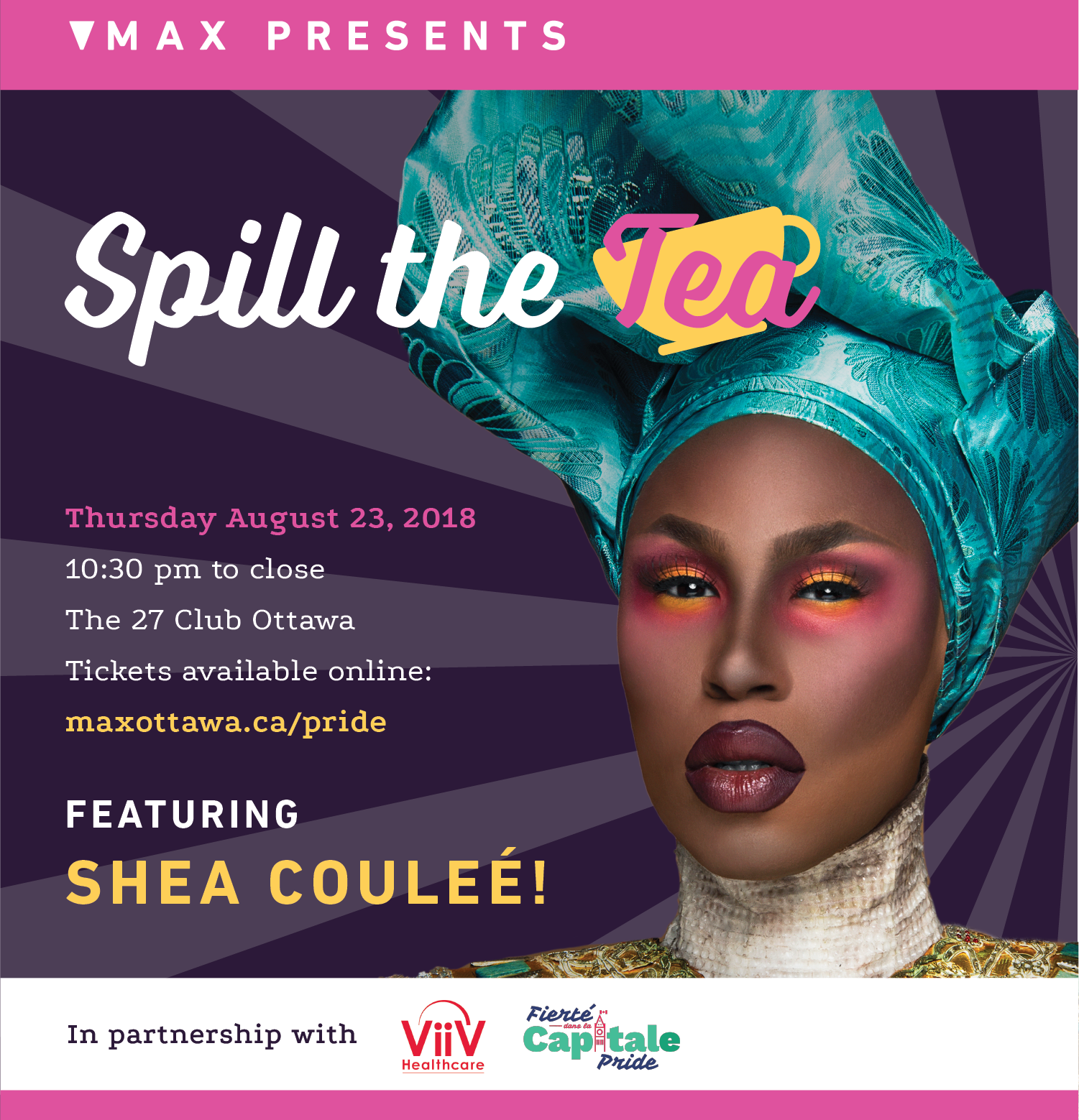 Spill the Tea ad featuring Shea Coulee Drag Queen harm reduction