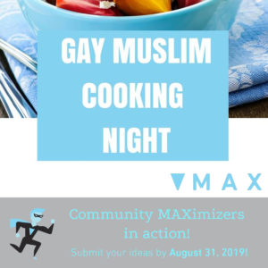 Gay Muslim Cooking Night January to February 2018