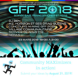 Gaie, Francophones et Fiers Pilot: March 2018 After the successful pilot, a second edition was held in March 2019