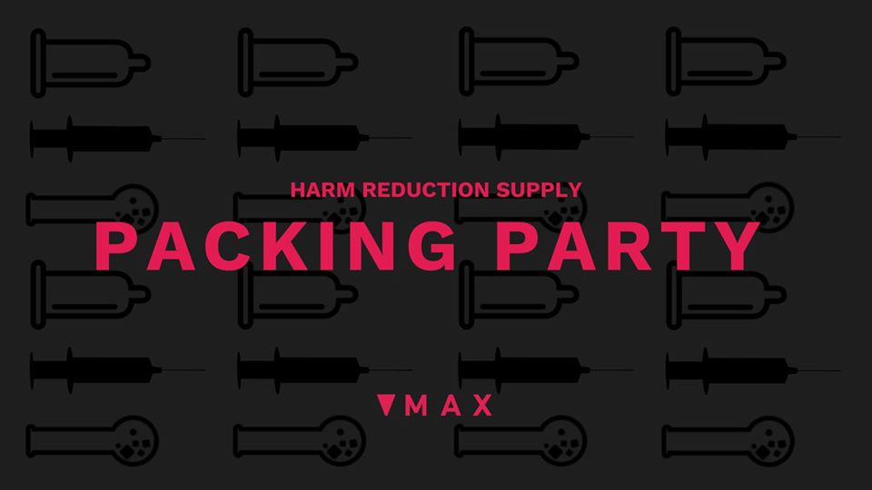 Harm Reduction Supply Packing Party