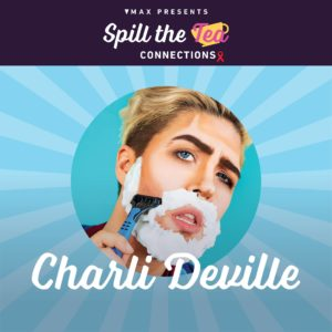 Charle Deville on a poster for Spill the Tea