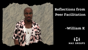 Willam Reflections from Peer Facilitation
