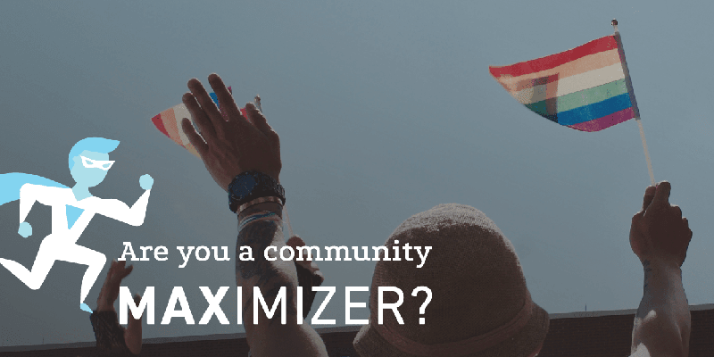 """MAXimizer logo with words """"are you a community MAXimizer?"""""""