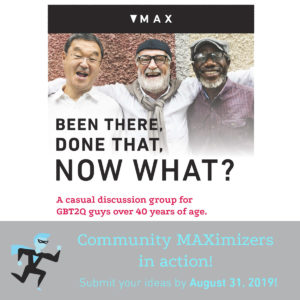 Now What!? April to June 2018 Added to permanent MAX programming July 2018