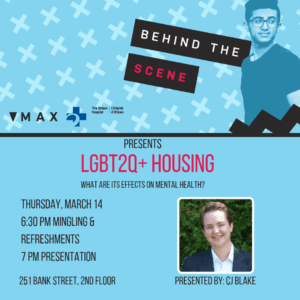 Behind the Scene  presents LGBT2Q+ Housing on March 14 2019