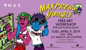 MAXpress yourself poster for free art workshop for guys into guys