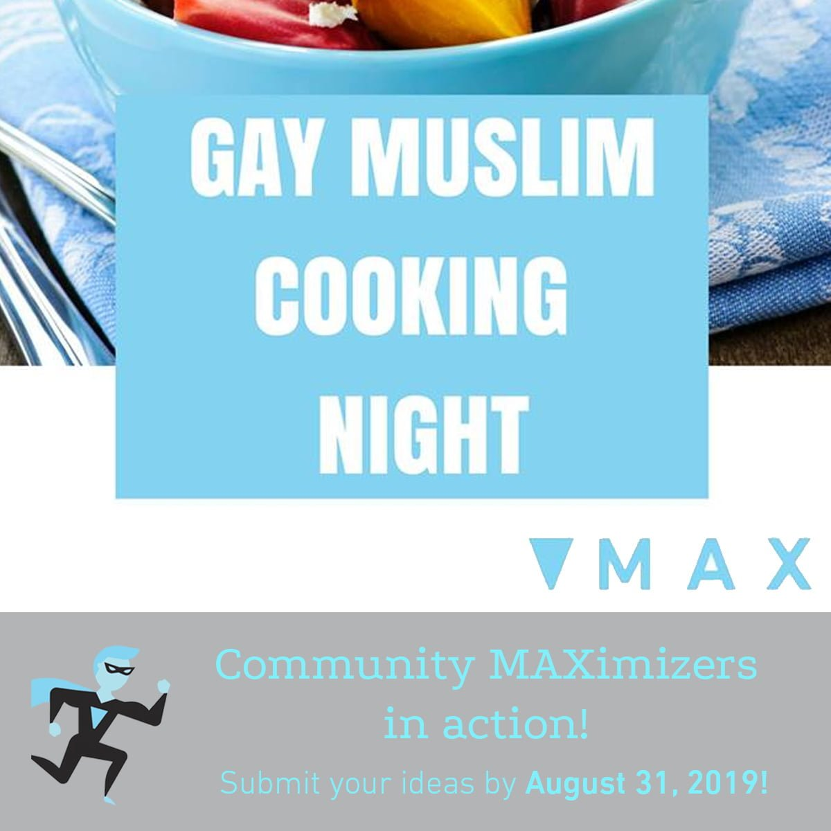 Gay Muslim Cooking Nightposter for Community MAXimizer Program