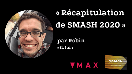 Robin G Blog par Smash Summit