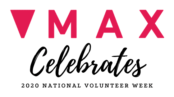 MAX Celebrates 2020 National Volunteer week