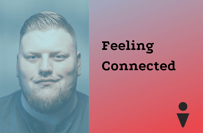 Feeling Connected