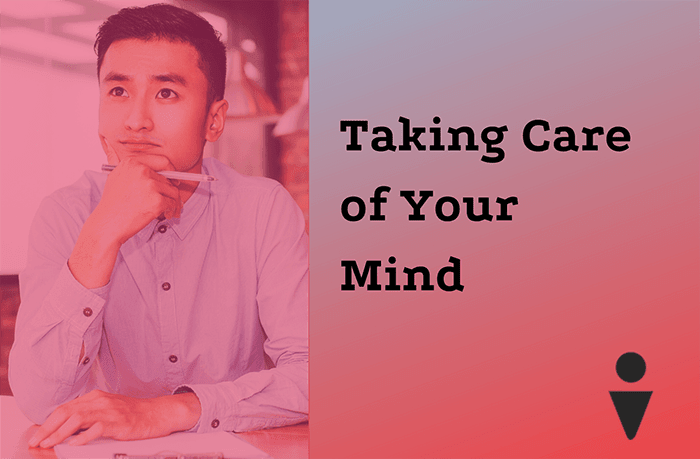 Taking Care of Your Mind (mental health)