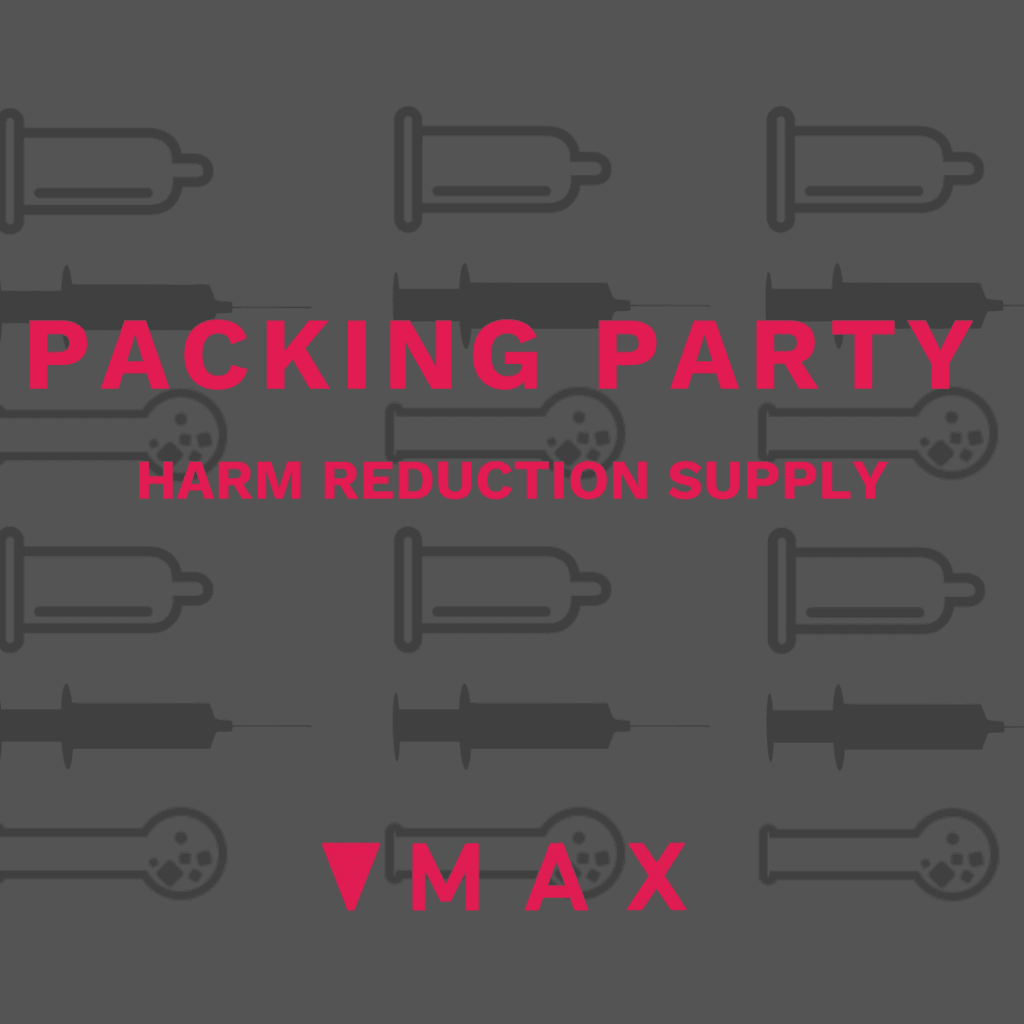 Harm reduction supplies at MAX Ottawa