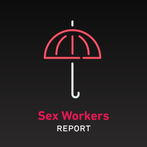 Sex Workers Report
