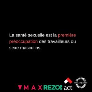 La santé sexuelle est la première préoccupation des travailleurs du sexe masculins.