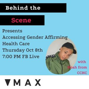 Behind the Scene Presents: ⠀ Accessing Gender Affirming Health Care ⠀