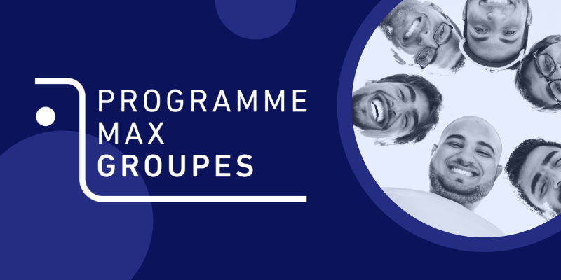programme max groupes